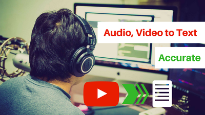 Accurately Transcribe 5 Minutes Audio Or Video To Text
