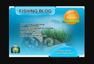 I will write and guest post on my fishing blog