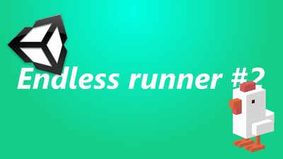 Make Infinite Runner 2D game
