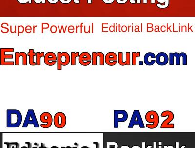 Publish a guest post on Entrepreneur.com (DA90, PA70, T