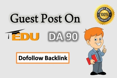 Guest Post On EDU sites DA 50+ to 90+ indexed Dofollow