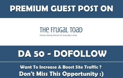Publish a Guest post on TheFrugalToad.com