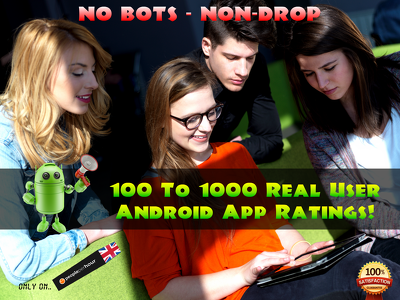 add upto 1000 real android ratings and installs to your app