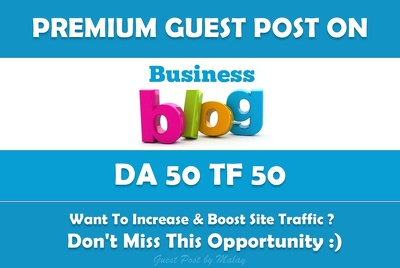 Publish Guest Post on 2 High Authority Business Blog - DA51+