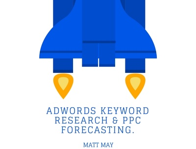 Complete AdWords Keyword Research & PPC Forecasting.