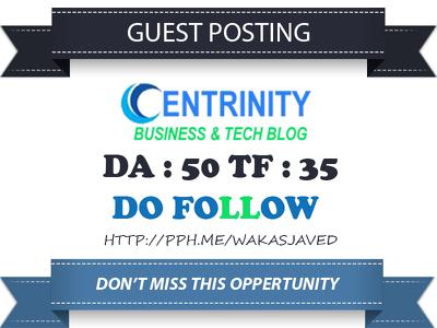 Publish Guest Post on Centrinity - Centrinity.com DA 50 Dofollow