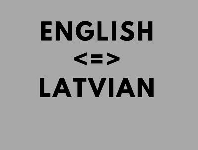 Translate 800 words Latvian - English, English - Latvian.