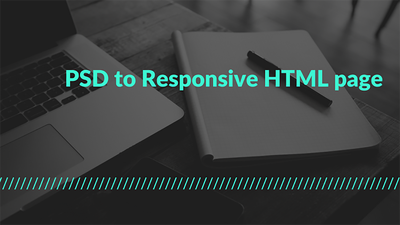 Convert PSD to responsive HTML Page