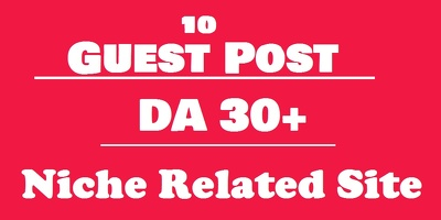 Publish 10 X High Authority Guest Post [Limited time Offer]