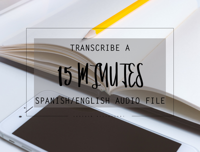 Transcribe a 15-minute audio/video  file in Spanish or English