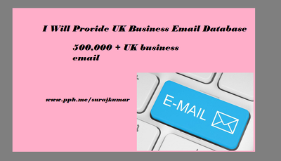 Provide UK Business Email Database 500K+