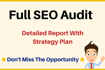 Full SEO Audit With Detailed Report and Top 10 Ranking Plan