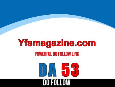 Publish guest post on Yfsmagazine – Yfsmagazine.com – DA 53