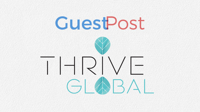 Write and publish your article at Thriveglobal.com-Dofollow link