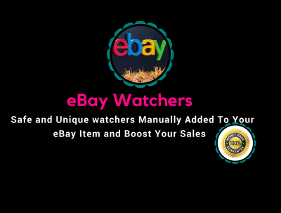 Add 450 eBay Watchers to Boost Your eBay Sales and Item SEO