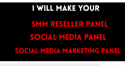 Make Your SMM Reseller Panel - Social Media Panel