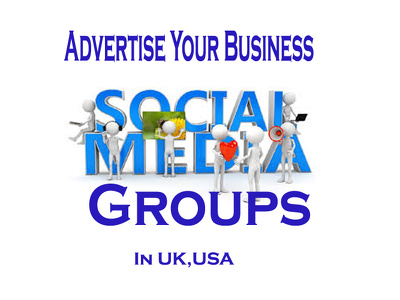 advertise Your Business In UK,USA social media Groups