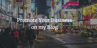 Promote your business on my entrepreneurial blog