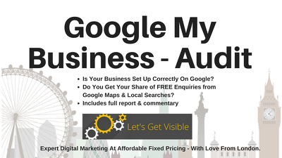 Produce A Google My Business Audit and Report