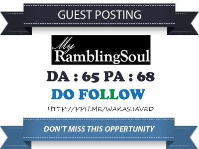Guest Post on RamblingSoul – RamblingSoul.com DA 65 Dofollow