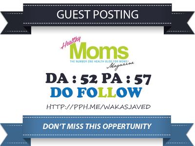 Publish Guest Post on Healthymomsmagazine.net - DA 45 Dofollow