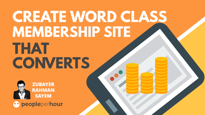 Create World Class WordPress Membership Site That Converts
