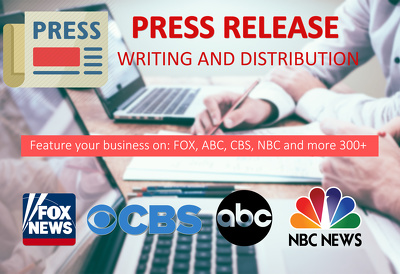Write & Press Release Distribution on Fox, NBC, ABC, CBS & 400+