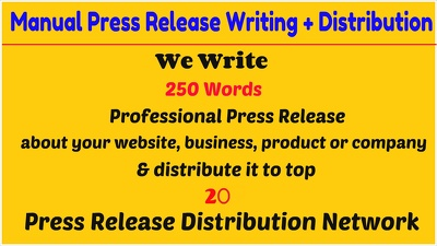 Write a press release and distribute it to top 20 pr networks