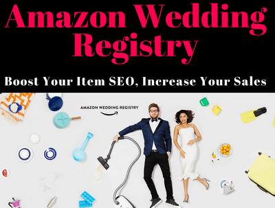 Add 150 Amazon Wedding/Baby Registry to Boost SEO & Sales