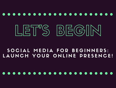 Launch your social media presence!