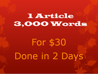 I can write one article (3,000 words)