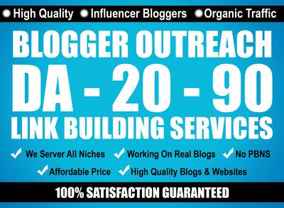 Do Guest Post & Outreaching on DA 30 - 93 Influencer Blogs