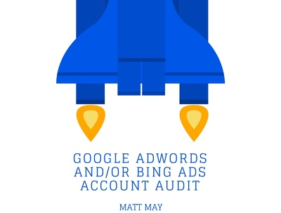 Audit your current PPC campaigns (Google AdWords & Bing)