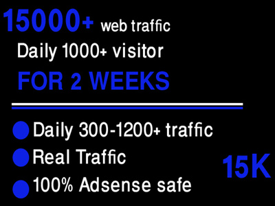 15000+ web traffic in 2 weeks 100% satisfactions and trusted