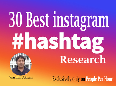 Research 30 Best Hashtags to improve your profile