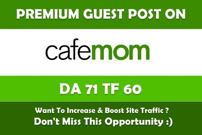 Write and Publish Guest Post On Cafemom