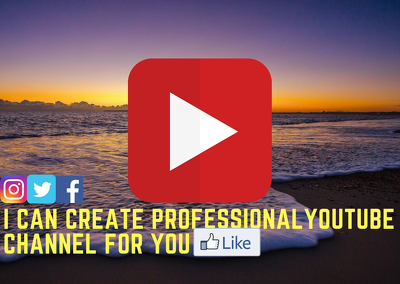 I can create and design professional YouTube Channel for you