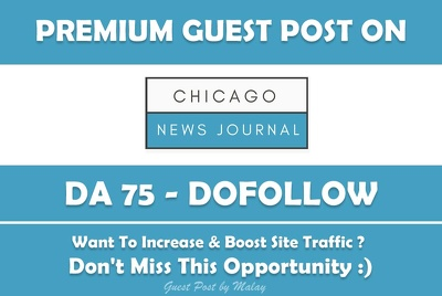 Publish Guest Post on Chicago News Magazine - DA 75 TF 55