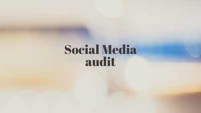 Do a social media audit for your business