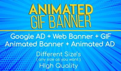 Design GIF AD for GOOGLE or WEB Banner