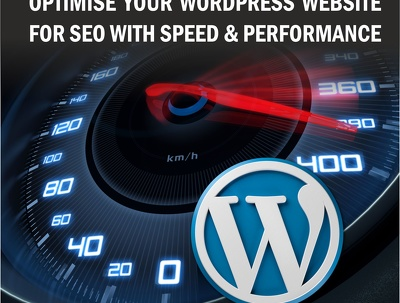 Optimise your WordPress website for SEO with Speed & Performance