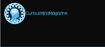 Guest Post On Curious Mind Magazine | CuriousMindMagazine.com