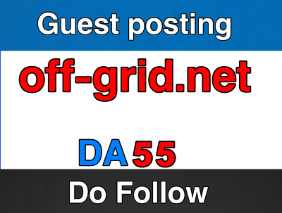 Publish guest post on off-grid – off-grid.net – DA 55