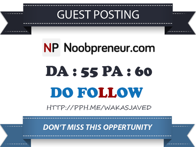 Publish Guest Post on Noobpreneur.com  - DA 55 Dofollow