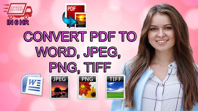 Convert 35 pages of PDF to word , jpeg ,png and tiff
