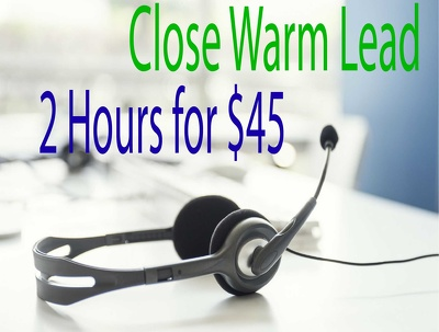 Cold Calling Warm Lead For 2 Hours