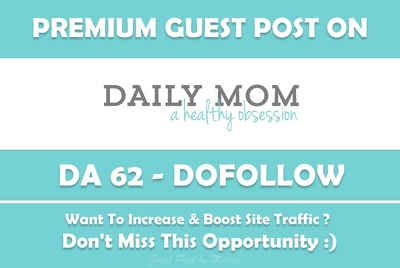Guest post on Daily Mom - Dailymom.com - DA 51