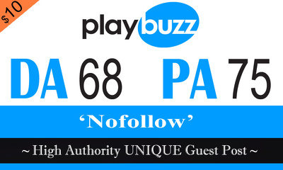"Write and publish UNIQUE Guest Post on ""PlayBuzz"" DA-94"