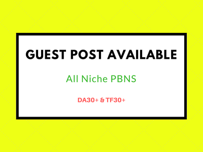 High Traffic DA30+ TF30+ PBNs for guest posting - low spam score