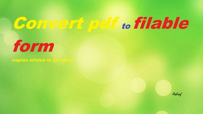 Edit pdf or create filleble pdf form in 24 hors